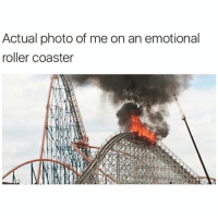 All aboard the hot mess express🔥🙌🏻: Actual photo of me on an emotional  roller coaster All aboard the hot mess express🔥🙌🏻