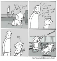 Food, Com, and Misery: ad  es  S ome one  need s  ani mal out  misery  to put that  On  FOOD  www.lunarbaboon.com source: lunarbaboon.com