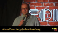 Office Stand-Up! Live Comedy from the FOD Office!: Adam Feuerberg@adamfeuerberg  FUNNY Office Stand-Up! Live Comedy from the FOD Office!