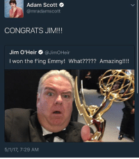 JERRY GARRY LARRY won an Emmy yesterday for guest actor in a drama series! jimoheir: Adam Scott  @mr adam scott  CONGRATS JIM!!!  Jim O'Heir @Jim OHeir  won the fing Emmy! What????? Amazing!!!!  5/1/17, 7:29 AM JERRY GARRY LARRY won an Emmy yesterday for guest actor in a drama series! jimoheir