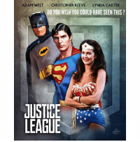RIPAdamWest 😔 The JusticeLeague's Trinity of The 1960's - 1980's ! Comment Below who else should be in the League ! DCExtendedUniverse 💥 Artist : @PZNS on DeviantArt - AdamWest: ADAM WEST  CHRISTOPHER REEVE  LYNDA CARTER  DO YOU WISH YOU COULD HAVE SEEN THIS  JUSTIKE  LEAGUE RIPAdamWest 😔 The JusticeLeague's Trinity of The 1960's - 1980's ! Comment Below who else should be in the League ! DCExtendedUniverse 💥 Artist : @PZNS on DeviantArt - AdamWest