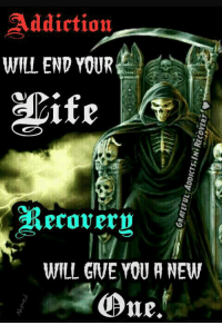 💢✳✨✳💢✳✨✳💢✳✨✳💢 #GratefulAddictsinRecovery: addiction  WILL END YOUR  ife  Recovern  WILL GWE YOU A NEW  Ome. 💢✳✨✳💢✳✨✳💢✳✨✳💢 #GratefulAddictsinRecovery