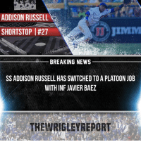 Good to see Joe finally do something about this dry offense. - @CubsNation2017 @CubsCoverage @Cubs_Fanzone @KrisAndTheCubs @CubbieChronicle @Athletics.Report @CubsTalk: ADDISON RUSSELL  JIMMI  SHORTSTOP I#27  BREAKING NEWS  SS ADDISON RUSSELL HAS SWITCHED TO A PLATOON JOB  WITH INF JAVIER BAEZ  THE WRIGLEY REPORT Good to see Joe finally do something about this dry offense. - @CubsNation2017 @CubsCoverage @Cubs_Fanzone @KrisAndTheCubs @CubbieChronicle @Athletics.Report @CubsTalk