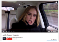 I would not say hello to Adele if she made this face.: Adele Carpool Karaoke  The Late Late Show with James Corden M  ES  C Subscribe  3,369,891  71,943,283 I would not say hello to Adele if she made this face.