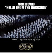 """Hello... From the Dark Side. #StarWars  """"Hello from the Darkside"""".  by: Royish Good Looks FULL VERSION HERE: https://youtu.be/UAMyh8DjCrQ: ADELE (COVER)  """"HELLO FROM THE DARKSIDE""""  doesn't stop the empire anymore  ESTA Ra  D Hello... From the Dark Side. #StarWars  """"Hello from the Darkside"""".  by: Royish Good Looks FULL VERSION HERE: https://youtu.be/UAMyh8DjCrQ"""