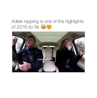 she's so talented ❤️ follow @hotpeoplefeed for more videos: Adele rapping is one of the highlights  of 2016 so far  hotp  efee she's so talented ❤️ follow @hotpeoplefeed for more videos