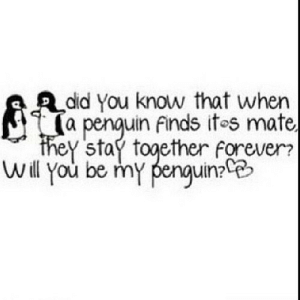 https://iglovequotes.net/: Adid You know that when  Na  penguin finds itos mate,  they stay together forever?  will you be my penguin: https://iglovequotes.net/