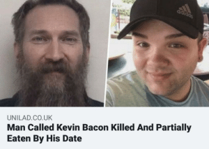 Everyday we stray further from god: adidas  Man Called Kevin Bacon Killed And Partially  Eaten By His Date  UNILAD.CO.UK Everyday we stray further from god