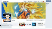 """Admin Panel  Goku  15,000 kes 1.184 talking about this  Fictional Character  I am the hope of the universe  am the answer toalhing A  protector of the  Aldina Ruznic Covic posted in  Anime pages S4S  A: S45"""" ness  few seconds ago  Edit Page Build Audience See Insights Help Show 17  Update Page Info Liked Following  Dragon Ball z Mov  PS  Battle of Gods  2  15,000  Several years have F  since the battle with  Promote Page  Recent Thanks for 15k+ Likes :)"""