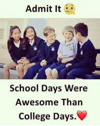 College, Memes, and School: Admit It 6  2  School Days Were  Awesome Tharn  College Days. Yes 😍😘