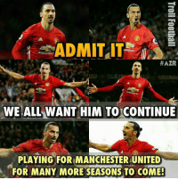 Memes, Manchester United, and Chevrolet: ADMIT IT  HEVROLET  CHEVROLE  HAZR  CHEVROLET  WE ALL WANT HIM TO CONTINUE  PLAYING FOR MANCHESTER UNITED  FOR MANY MORE SEASONS TO COME! Admit it 🙌🏼 Credits : AZR 🔻LINK IN OUR BIO!👏