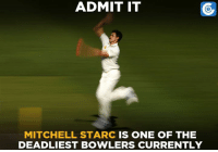 Mitchell Starc on his day is a nightmare for the opposition.: ADMIT IT  MITCHELL STARC IS ONE OF THE  DEADLIEST BOWLERS CURRENTLY Mitchell Starc on his day is a nightmare for the opposition.