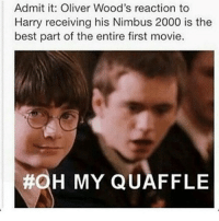 Oh my quaffle Tags: • • • • • • • • harrypotter supernatural top twentyonepilots hp spn oliverwood potter: Admit it: Oliver Wood's reaction to  Harry receiving his Nimbus 2000 is the  best part of the entire first movie.  H MY QUAFFLE Oh my quaffle Tags: • • • • • • • • harrypotter supernatural top twentyonepilots hp spn oliverwood potter