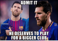 Yup 😔 https://t.co/NmWpp8ncUM: ADMIT IT  @TrollFootball  HE DESERVES TO PLAY  FOR A BIGGER CLUB Yup 😔 https://t.co/NmWpp8ncUM