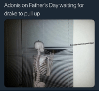 Drake, Fathers Day, and Smh: Adonis on Father's Day waiting for  drake to pull up  @Akademiksthetypeofnigga Smh this is wrong.. 😂🤦‍♂️ https://t.co/6NGJ3BrddG