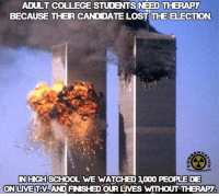 www.AmericanAsFuck.com: ADULT COLLEGE STUDENTS NEED THERAP  BECAUSE THER  CANDIDATE LOST THE ELECTION  ERV  IN HIGH SCHOOL WE WATCHED 3000 PEOPLE DE  ONUVE TAVAND FNSHED OUR LNVES WTHOUT THERAPY. www.AmericanAsFuck.com