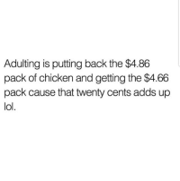 Yesss 😅😅😅😂😂 🔥 Follow Us 👉 @latinoswithattitude 🔥 latinosbelike latinasbelike latinoproblems mexicansbelike mexican mexicanproblems hispanicsbelike hispanic hispanicproblems latina latinas latino latinos hispanicsbelike: Adulting is putting back the $4.86  pack of chicken and getting the $4.66  pack cause that twenty cents adds up  lol Yesss 😅😅😅😂😂 🔥 Follow Us 👉 @latinoswithattitude 🔥 latinosbelike latinasbelike latinoproblems mexicansbelike mexican mexicanproblems hispanicsbelike hispanic hispanicproblems latina latinas latino latinos hispanicsbelike