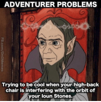 Cartoon, Cool, and DnD: ADVENTURER PROBLEMS  Trying to be cool when your high-back  chair is interfering with the orbit of  your loun Stones. I don't know what they were actually intended to be in the cartoon, but when I was a kid, I was certain they were Ioun Stones. - Pat