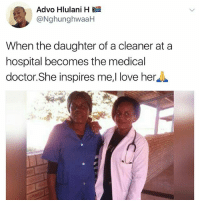Community, Doctor, and Love: Advo Hlulani H  ghunghWaa  When the daughter of a cleaner at a  hospital becomes the medical  doctor She inspires me,l love her Go Follow @nefertiti_community