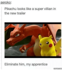 I Knew It, Pikachu is Evil!: aeroko  Pikachu looks like a super villian in  the new trailer  Eliminate him, my apprentice  HYPUNCOM I Knew It, Pikachu is Evil!
