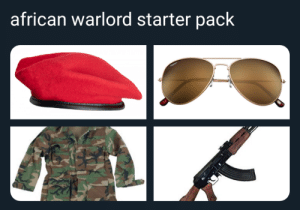 It could be so easy.: african warlord starter pack It could be so easy.