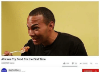The First: Africans Try Food For the First Time  ,042.529 views  BuzzFeedBlueo  SUBSCRIBE 7.4M