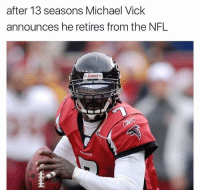 Quarterback, Michael Vick has officially retired from the #NFL. Should he be a Hall Of Famer? 🤔 https://t.co/3nIjsmXUuN: after 13 seasons Michael Vick  announces he retires from the NFL  Riddell Quarterback, Michael Vick has officially retired from the #NFL. Should he be a Hall Of Famer? 🤔 https://t.co/3nIjsmXUuN
