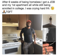 This is awesome 🙏 https://t.co/akrTuzeGWf: After 6 weeks of being homeless I got a JOB  and my 1st apartment all while still being  enrolled in college. I was crying hard frfr.  ATGFT This is awesome 🙏 https://t.co/akrTuzeGWf