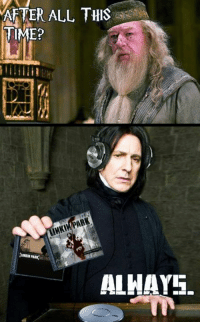 9gag, Dank, and Life: AFTER ALL THIS  TIME?  ALHAYS. Everyone listened to Linkin park at one point of life. Chester and his screams will be missed. https://9gag.com/gag/aGe0AL6?ref=fbpic