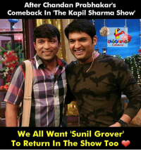 Indianpeoplefacebook, Kapil Sharma, and Wanted: After Chandan Prabhakar's  Comeback In 'The Kapil Sharma Show  We All Want 'S  unil Grover  To Return In The Show Too