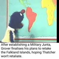 Dank, Hope, and 🤖: After establishing a Military Junta,  Grover finalises his plans to retake  the Falkland Islands, hoping Thatcher  won't retaliate.