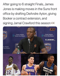 The Suns are looking good this season 👀😂 - Follow @_nbamemes._: After going to 6 straight Finals, James  Jones is making moves in the Suns front  office by drafting DeAndre Ayton, giving  Booker a contract extension, and  signing Jamal Crawford this season  RISE  CASINO ARIZONA  TALKING STICK RESORT  CASINO ARIZONA  TALKING STICK RESORT  HX  XI  so  @_ABAMEMEs.一  FIP  FIFTY  NO ARIZONA  PHX  STICK RESORT  Aso  ไป  ◆ fitbit  SUnS  HOENIX  MINNESOTA The Suns are looking good this season 👀😂 - Follow @_nbamemes._