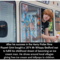 DOUBLE TAP if you like this😼👊 words2success - Follow @words2success for more inspiration!!: After his success in the Harry Potter films  Rupert Grint bought a 1974 Mr Whippy Bedford van  to fulfill his childhood dream of becoming an ice  cream man. He drives around local villages  giving free ice cream and lollipops to children DOUBLE TAP if you like this😼👊 words2success - Follow @words2success for more inspiration!!