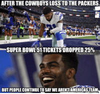 "Memes, Packers, and 🤖: AFTER THE OSS TO THE PACKERS  SUPER 25%  @DCWEDEMBOYZ  BUTPEOPLE CONTINUE TOSAY WEARENTAMERICASTEAMA ""Yall aren't Americas Team"" 😂 CowboysNation DallasCowboys NFL"