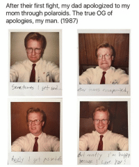 Find u a man like THIS (me, i'm that man): After their first fight, my dad apologized to my  mom through polaroids. The true OG of  apologies, my man. (1987)  fines  other tomes exasper te  m happy  mostl  because Love Find u a man like THIS (me, i'm that man)