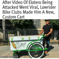"Yass!! ❤️💯👏🏾✊🏾 ""Shout out to Jay Pee of Los Ryderz Bike Club (@lrbc90002) for organizing this labor project. Working class creativity and solidarity > When Benjamín Ramírez's street vending cart was tipped over by an angry neighbor in July, he documented the incident in a now-viral video. Benjamín, an elotero who had only recently started selling corn on the street in Hollywood but whose father has been at it for nearly two decades, has inspired droves of supporters. Since his video was published, he's had songs dedicated in his honor, raised money to support his family, and been dubbed a hero. Now, he's inspired a group of friends from various Southern California lowrider bike clubs to make Benjamín a blinged-out, digitized, custom-made cart, which was delivered on Sunday. His father, Alex Ramírez, says he's going to see about getting an identical one made for himself. Both father and son still sell their elotes on or near the corner of Romaine and El Centro in Hollywood."" Repost @nyc4revolution LegalizeStreetVending EloteroJustice eloteman: After Video Of Elotero Being  Attacked Went Viral, Lowrider  Bike Clubs Made Him A New,  Custom Cart  (0 Yass!! ❤️💯👏🏾✊🏾 ""Shout out to Jay Pee of Los Ryderz Bike Club (@lrbc90002) for organizing this labor project. Working class creativity and solidarity > When Benjamín Ramírez's street vending cart was tipped over by an angry neighbor in July, he documented the incident in a now-viral video. Benjamín, an elotero who had only recently started selling corn on the street in Hollywood but whose father has been at it for nearly two decades, has inspired droves of supporters. Since his video was published, he's had songs dedicated in his honor, raised money to support his family, and been dubbed a hero. Now, he's inspired a group of friends from various Southern California lowrider bike clubs to make Benjamín a blinged-out, digitized, custom-made cart, which was delivered on Sunday. His father, Alex Ramírez, says he's going to see about getting an identical one made for himself. Both father and son still sell their elotes on or near the corner of Romaine and El Centro in Hollywood."" Repost @nyc4revolution LegalizeStreetVending EloteroJustice eloteman"