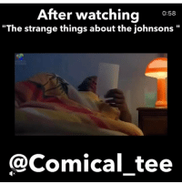 """Memes, Good Morning, and Appreciate: After watching  0:58  """"The strange things about the johnsons  @Comical tee Good Morning Loves! 😁 If you haven't already, Please check out my last video❗ Thanks , I appreciate all of the support ❤️"""