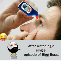 Twitter: BLB247 Snapchat : BELIKEBRO.COM belikebro sarcasm meme Follow @be.like.bro: After watching a  single  episode of Bigg Boss. Twitter: BLB247 Snapchat : BELIKEBRO.COM belikebro sarcasm meme Follow @be.like.bro