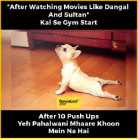 """Memes, 🤖, and Push: """"After watching Movies Like Dangal  And Sultan  Kal Se Gym Start  Bewakoof  After 10 Push Ups  Yeh Pahalwani Mhaare Khoon  Mein Na Hai That short lived motivation :p   Revamp your wardrobe with us: bit.ly/BewakoofCollection"""