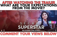 SecretSuperstarTrailer rvcjinsta: AFTER WATCHING THE TRAILER  WHAT ARE YOUR EXPECTATIONS  FROM THE MOVIE?  DEEAH DEKHNA TOH BASIC HOTA HAi  ZEE STUDIOS PRESENTS  AAMIR KHAN PRODUCTIONS  RVCJ  S E CRE  SUPERSTAR  WWW.RVCJ.COM  RELEASING THIS DIWALI  COMMENT YOUR VIEWS BELOW SecretSuperstarTrailer rvcjinsta