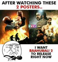 Memes, 🤖, and Baahubali: AFTER WATCHING THESE  2 POSTERS.  RVC J  WWW, RVCU.COM  I WANT  BAAHUBALI 2  TO RELEASE  RIGHT NOW Can't wait... rvcjinsta