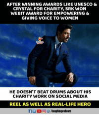 #SRK #WEBIT: AFTER WINNING AWARDS LIKE UNESCO &  CRYSTAL FOR CHARITY, SRK WON  WEBIT AWARD FOR EMPOWERING &  GIVING VOICE TO WOMEN  HE DOESN'T BEAT DRUMS ABOUT HIS  CHARITY WORK ON SOCIAL MEDIA  REEL AS WELL AS REAL-LIFE HERO  L 回ぴ/laughingcolours #SRK #WEBIT