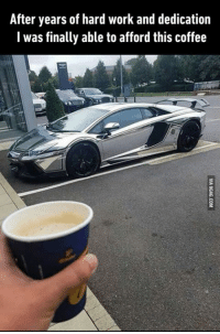 9gag, Chrome, and Dank: After years of hard work and dedication  I was finally able to afford this coffee So steamy and chrome. http://9gag.com/gag/axDYw21?ref=fbp