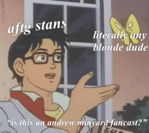 "Dude, Target, and Tumblr: aftg stans  literally any  blonde dude  is this an andrew minyard fancast?"" foxesjostens: let's be honest,, y'all reach sometimes"