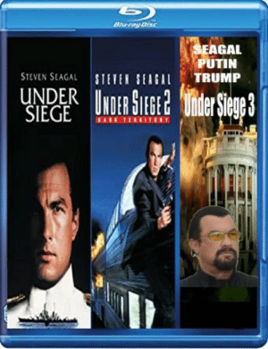 Steven Seagal, Tumblr, and Blog: AGAL  PUTIN  STEVEN SEAGAL STETEN SITRUMP  UNDER DELEGEt Wnder Siegp3  SIEGE UNUITOE awesomesthesia:  History's greatest trilogy is now complete…