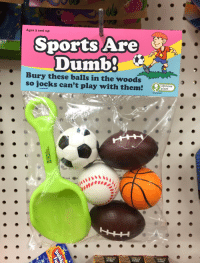 obviousplant:Sports are dumb: Ages 3 and up  Sports Are  Dumb3  Bury these balls in the woods  so jocks can't play with them  obvious  plant  UMBLING  TOWER  GAME  UMBLIND  TOWER  GAME  TOWER  GAME obviousplant:Sports are dumb