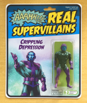 Step aside, Thanos!: Ages 4 and up  UNIT 825201  REAL  SUPERVILLAINS  CRIPPLING  DEPRESSION  WARNING:  choking hazard  obvious  plant Step aside, Thanos!