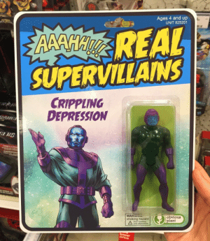 Me irl by unreadable_captcha FOLLOW HERE 4 MORE MEMES.: Ages 4 and up  UNIT 825201  REAL  SUPERVILLAINS  O0  CRIPPLING  DEPRESSION  WARNINo  choking hazard  obvious  plant  Don't swallow  your depression Me irl by unreadable_captcha FOLLOW HERE 4 MORE MEMES.
