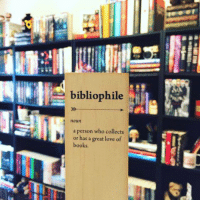 Memes, Collective, and 🤖: agirkthatreads.  bibliophile  a person who collects  or has a great love of  books