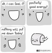 Memes, Poop, and 🤖: ah, I can feel it!  Positivity!  good energy  nothing will put  Me down today!  FCO THESQUARECOMICS Don't poop on my parade